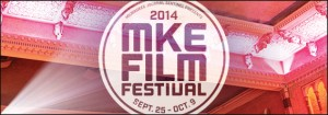 2014 Milwaukee Film Festival