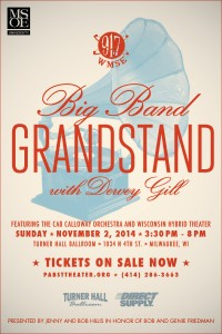 WMSE presents Big Band GRANDSTAND with Dewey Gill - Feat. The Cab Calloway Orchestra @ Turner Hall Ballroom  | Milwaukee | Wisconsin | United States