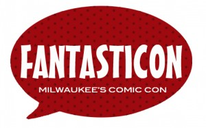 Fantasticon - Milwaukee's Comic Con @ Crowne Plaza Milwaukee Airport Hotel | Milwaukee | Wisconsin | United States