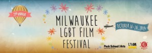 Milwaukee's 29th Annual LGBT Film Festival