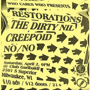 Restorations, The Dirty Nil, Creepoid and No/No @ Club Garibaldi's  | Milwaukee | Wisconsin | United States