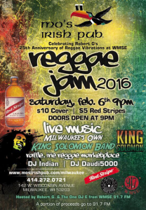 Reggae Jam 2016 @ Mo's Irish Pub Downtown  | Milwaukee | Wisconsin | United States