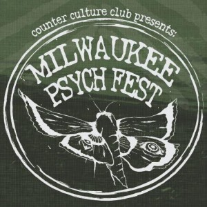 Milwaukee Psych Fest IV @ Cactus Club  | Milwaukee | Wisconsin | United States