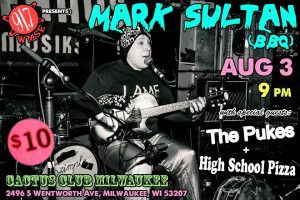 Mark Sultan (BBQ) & The Pukes @ The Cactus Club  | Milwaukee | Wisconsin | United States