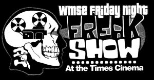 The Friday Night Freak Show - Army of Darkness @ Times Cinema  | Milwaukee | Wisconsin | United States