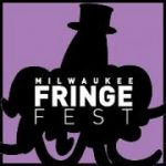Milwaukee Fringe Festival @ Pere Marquette Park, The Marcus Center For the Performing Arts | Milwaukee | Wisconsin | United States