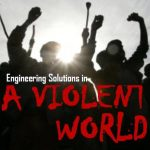 """Engineering Solutions in a Violent World"" @ Todd Wehr Conference Center 