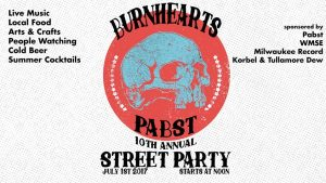 10th Annual Burnhearts / Pabst Street Party @ Burnhearts | Milwaukee | Wisconsin | United States