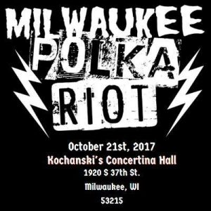 The Milwaukee Polka Riot @ Kochanski's Concertina Hall  | Milwaukee | Wisconsin | United States