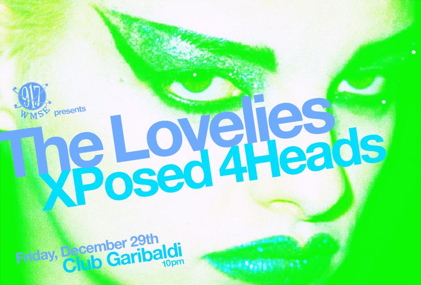 The Lovelies & Xposed 4Heads @ Club Garibaldi   Milwaukee   Wisconsin   United States