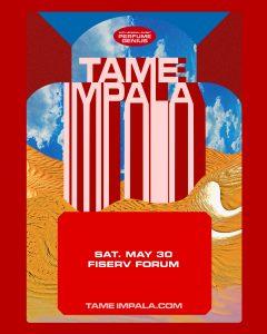 Tame Impala @ Fiserv Forum