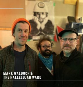 LOCAL/LIVE: APRIL 20 – MARK WALDOCH & THE HALLELUJAH WARD @ THE RING