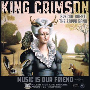 "King Crimson""Music is Our Friend"" Tour @ High Life Theatre"