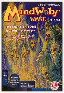 Mindwebs - The Final Episode @ WMSE / 91.7FM