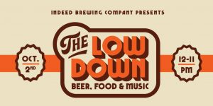 The Low Down w/ Indeed Brewing & The Boogie Bang Gang! @ Indeed Brewing